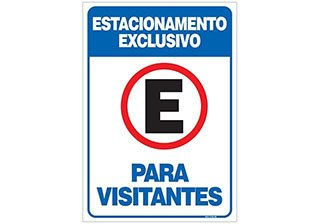 PLACA ESTACIONAMENTO EXCLUSIVO PARA VISITANTES