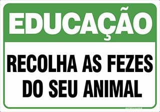 PLACA RECOLHA AS FEZES DO SEU ANIMAL