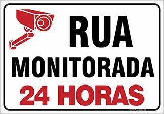 PLACA RUA MONITORADA 24 HORAS