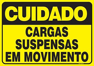PLACA CARGAS SUSPENSAS EM MOVIMENTO